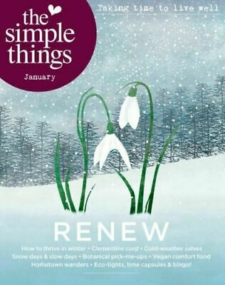 The Simple Things Magazine January 2020 - Renew