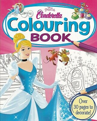 Disney Princess Cinderella Colouring Book - Over 30 Pages To Decorate