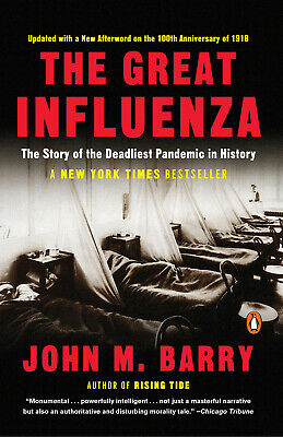 The Great Influenza: The Story of the Deadliest Pandemic (Electronic version)