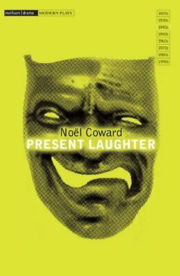 Present Laughter.by Coward, Noel|  New 9781408101483 Fast Free Shipping.#