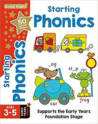 Gold Stars Starting Phonics Ages 3-5 Early Years: Supports the Early Years Found