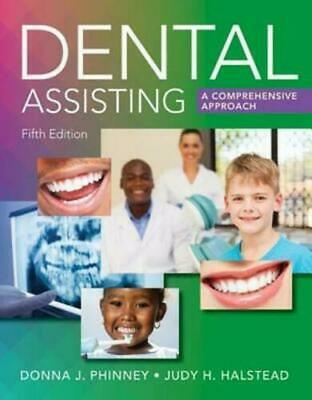 Dental Assisting: A Comprehensive Approach - Donna J. Phinney (P.D.F)