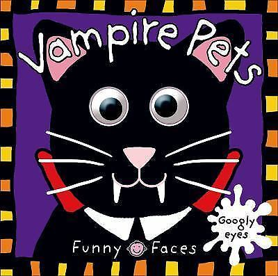 Funny Faces: Vampire Pets by Priddy, Roger