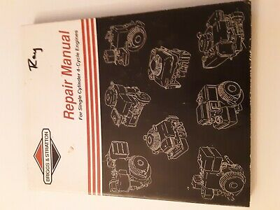BRIGGS & STRATTON Service AND Repair Instructions Manual Single Cylinder 4 Cycle
