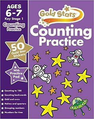 Gold Stars Counting Practice Ages 6-7 Key Stage 1 (Gold Stars Workbook) [paperba