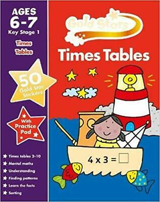 Gold Stars Times Tables Ages 6-7 Key Stage 1 (Gold Stars Practice Book) [paperba