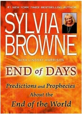 End Of Days Predictions And Prophecies By Sylvia Browne Digital PDF Book