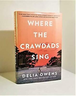Where the Crawdads Sing by Delia Owens TRUE First/First Printing Signed