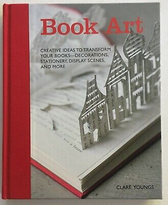 BOOK ART Clare Youngs 2012 Cico Books - Paper Crafts