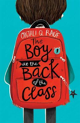The Boy At the Back of the Class: Onjali Q. Rauf (Paperback, 2018) 9781510105010