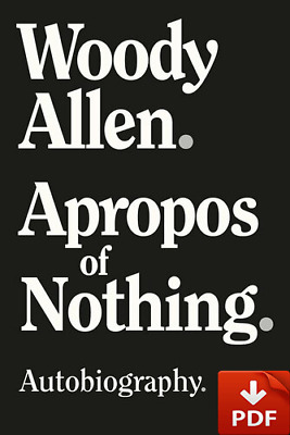 Apropos of Nothing: by Woody Allen (E-B00K // E-MAILED) March 23, 2020