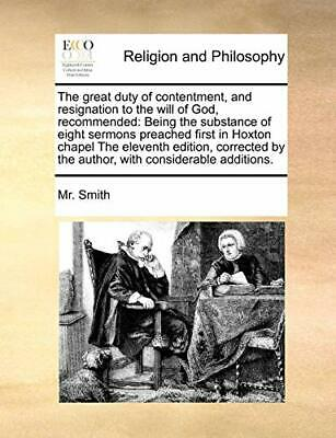 The great duty of contentment, and resignation . Smith, M.#
