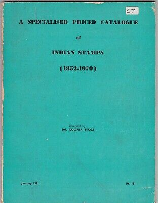 India Specialised Stamp Catalogue 1852 - 1970 by J. A. L. Cooper 1971 Edition