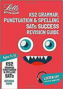 KS2 English Grammar, Punctuation and Spelling SATs Revision Guide: for the 2019