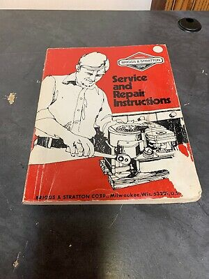 Briggs & Stratton Service and Repair Instructions Manual Part No. 270962