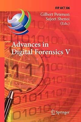 Advances in Digital Forensics V : Fifth IFIP WG. Peterson, Gilbert.#