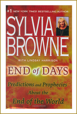 End of Days by Sylvia Browne - Brand New - Never Used - Best Seller & Rare,,,