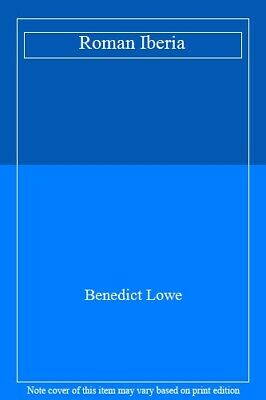 Roman Iberia.by Lowe, Benedict  New 9780715634998 Fast Free Shipping.#