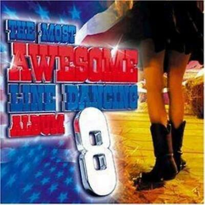 The Most Awesome Line Dance Album - Vol. 8 CD (2003) FREE Shipping, Save £s