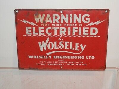 Vintage Sign - Wolseley Warning This Wire Is Electrified