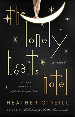 O`Neill Heather-The Lonely Hearts Hotel BOOK NEW