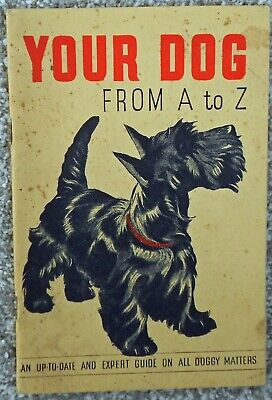 Your Dog From A to Z. From Karswood Dog Powders. Foreword by Charles Cruft.