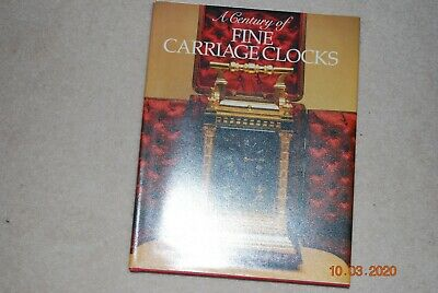 A Century of Fine Carriage Clocks: Book by Joseph Fanelli & Charles Terwilliger.