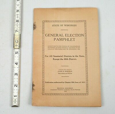 Antique 1914 State of Wisconsin General Election Campaign Pamphlet Candidates