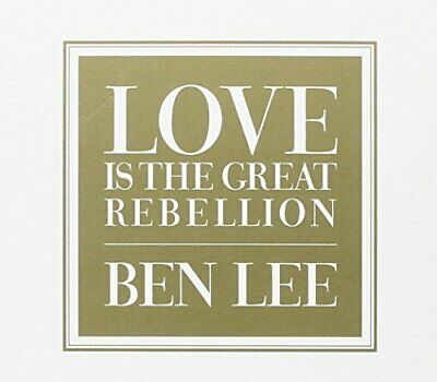 Ben Lee - Love Is The Great Rebellion New Cd