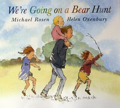We're Going on a Bear Hunt by Michael Rosen [Paperback]