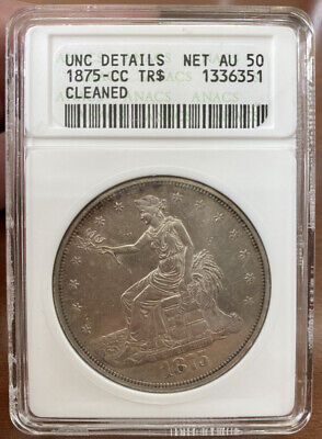 1875 Cc Trade Dollar! Anacs Unc Details- Cleaned! Lot #932
