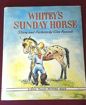 WHITEY'S SUNDAY HORSE by Glen Rounds ~ A Story Parade Picture Book ~1943