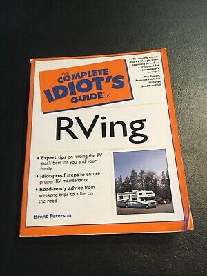The Complete Idiots Guide To RVing 2002