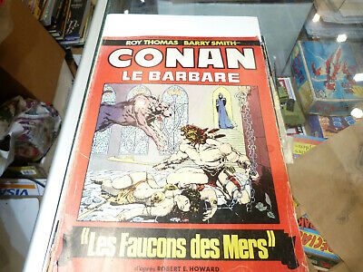 "Conan Le Barbare ""Le Faucon Des Mers "" Humanoides Associes Barry W Smith"