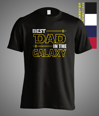 Best Dad In The Galaxy Funny Gift Fathers Day T-Shirt Daddy Papa Grandfather Tee