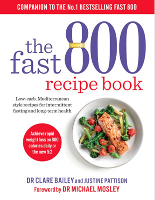 The Fast 800 recipe book by Dr MICHAEL MOSLEY 2019 Diet Weight Loss (PDF)