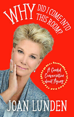 Why Did I Come into This Room? by Joan Lunden | E-Edition (P.D.F, MOBI, EPUB)