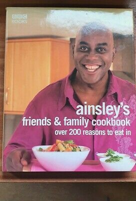 An Ainsley Harriott Friends And Family Cookbook Recipes