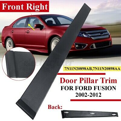 FRONT DOOR PILLAR TRIM PANEL RH DRIVER SIDE FOR FORD FUSION 4//5 DOORS 2002-2012