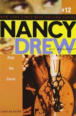 NEW - Stop the Clock (Nancy Drew: All New Girl Detective #12)