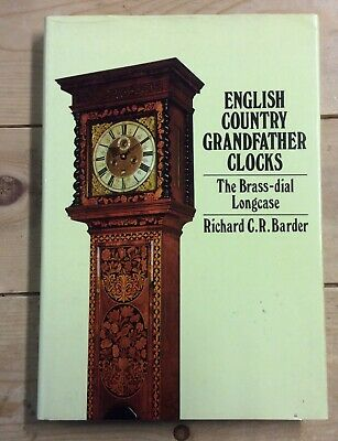 English Country Grandfather Clocks By Richard Barder - Hb