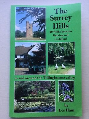 The Surrey Hills 20 Walks Between Dorking And Guildford Les Ham Very Good