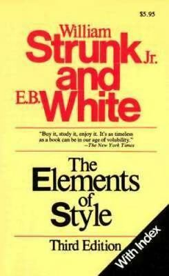 The Elements of Style, Third Edition - Paperback By Strunk Jr., William - NEW