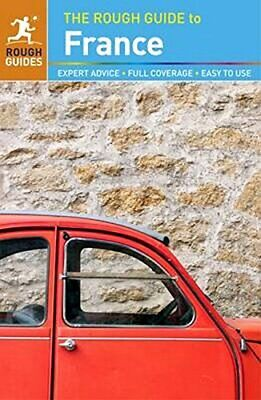 The Rough Guide to France (Travel Guide) (Rough Guides) By Rough Guides