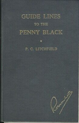 Guide Lines to the Penny Black - PC Litchfield (pdf copy)