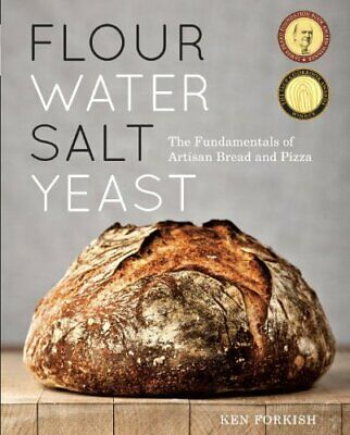Flour Water Salt Yeast: The Fundamentals of Artisan Bread and Pizza [PÐF]