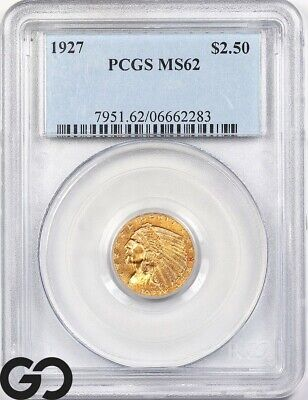 1927 Mint State 62 Quarter Eagle, $2.5 Gold Indian PCGS MS 62 ** Sharp!