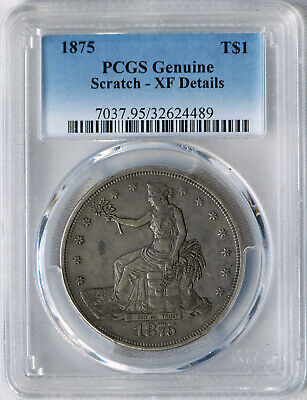 1875 P Trade Dollar Type 1 Obv, Type 1 Rev, PCGS XF Details, Extremely rare