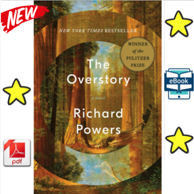 The Overstory: A Novel by Powers, Richard Powers [PÐF]