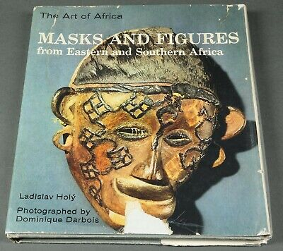 Book: Masks & Figures, Art of Africa, from East & South Africa by Holy 1967 HB